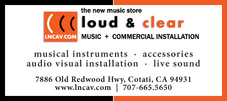 Loud and Clear, Sonoma County Music Store